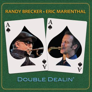 "Review - ""Double Dealin'"" by Randy Brecker & Eric Marienthal"