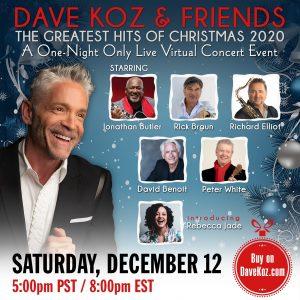 Dave Koz & Friends Christmas Virtual Event