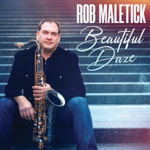 Listen to 'Beautiful Daze' by Rob Maletick