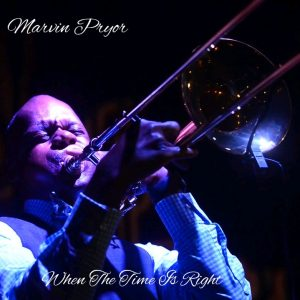 Listen to 'When The Time Is Right' by Marvin Pryor