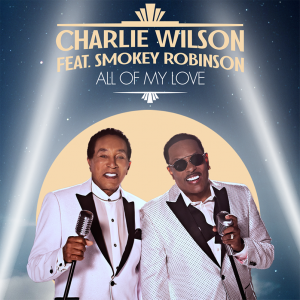 Watch Music Video for 'All Of My Love' by Charlie Wilson