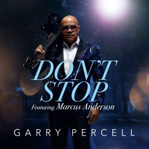 Listen to 'Don't Stop' by Garry Percell