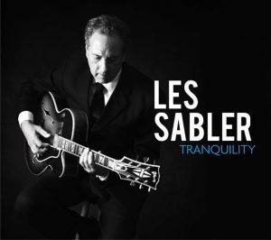Guitarist Les Sabler Announces 'Tranquility' for January 29