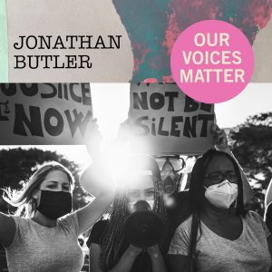 Listen to 'Our Voices Matter' by Jonathan Butler