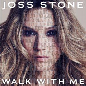 Listen to 'Walk With Me' by Joss Stone