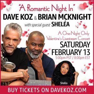 "Dave Koz ""A Romantic Night In"" Virtual Event"
