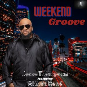 Listen to 'Weekend Groove' by Jesse Thompson