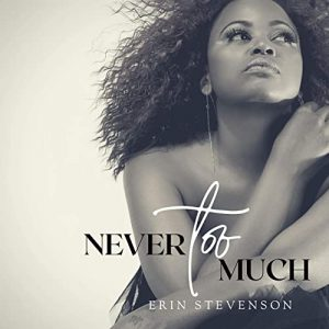 Watch Music Video for 'Never To Much' by Erin Stevenson