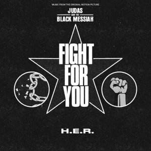 Listen to 'Fight For You' By H.E.R.