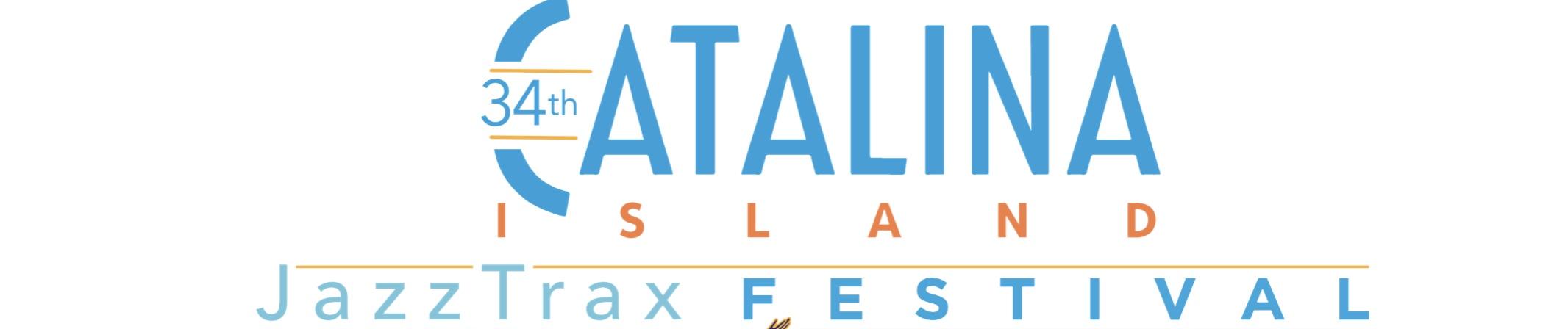 Catalina Island JazzTrax Festival 2021 Tickets