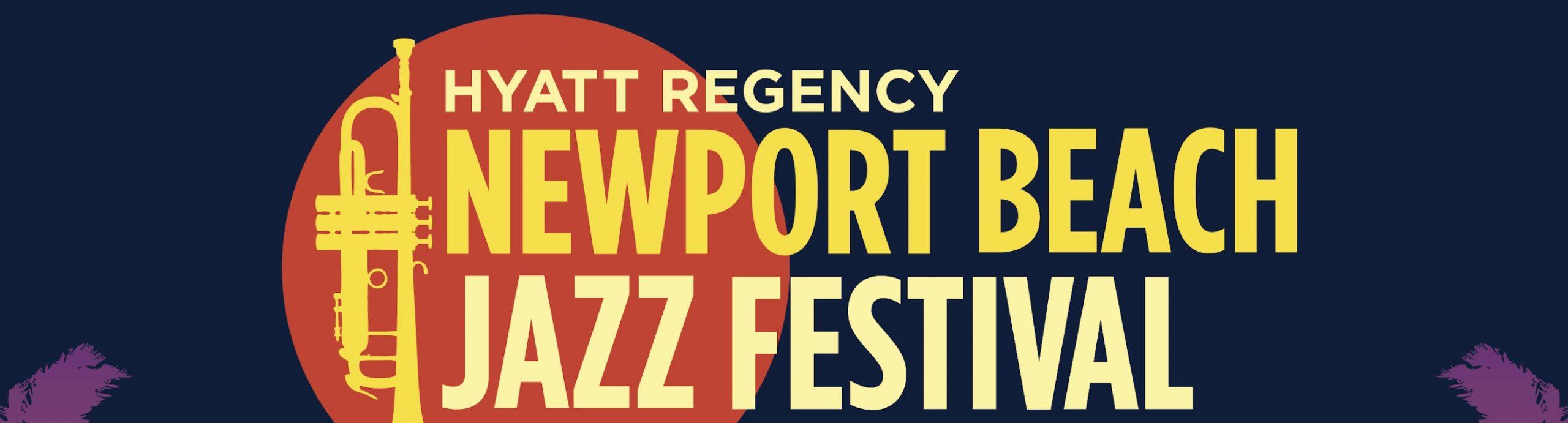 tickets - Newport Beach Jazz Festival 2021